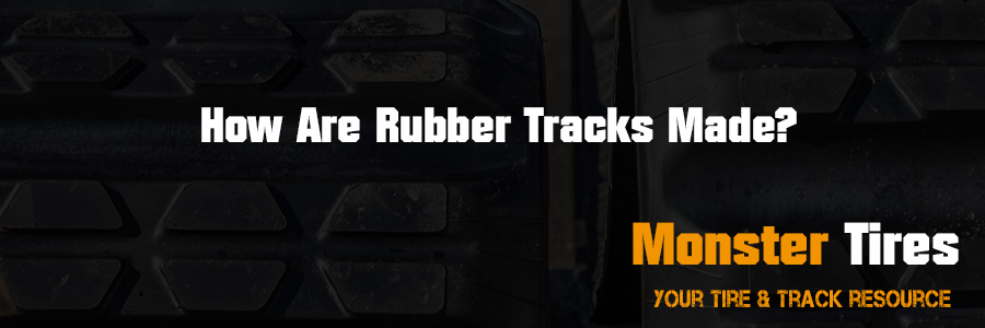 How Are Rubber Tracks Made?